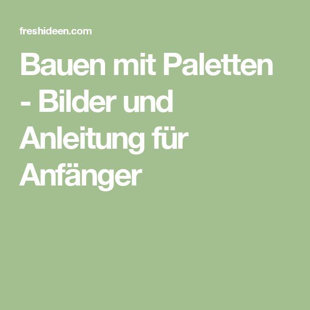 Gartenmobel Europaletten Polster : 1000+ ideas about Bauen Mit Paletten on Pinterest  Selber Bauen [R
