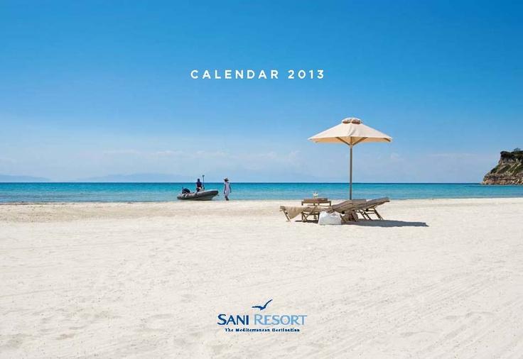 Sani Resort Calendar 2013. Location: Halkidiki, Greece.   To read this brochure please click here: http://issuu.com/sani_resort/docs/sr_calendar_2012/1