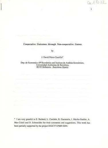 Cooperative outcomes through non-cooperative games / J. David Pérez-Castrillo Separata de: XVI Simposio de de Análisis Económico. Barcelona (1991)