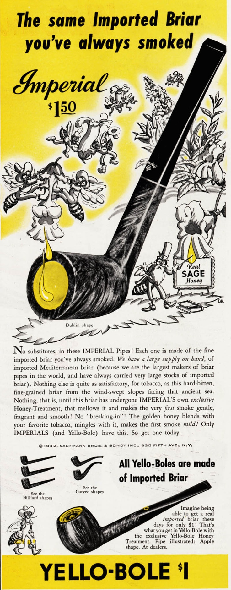Date: 1942  Brand: Yello-Bole Pipes  Manufacturer: S.M. Frank & Co., Inc.  Campaign: Pipes  Theme: Cigars & Pipes