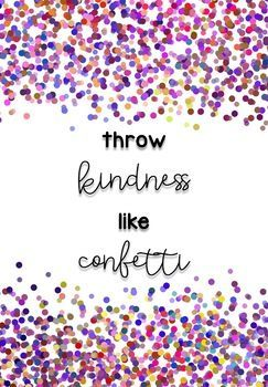 Image result for spread kindness like confetti