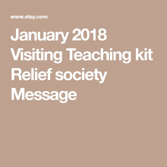 January 2018 Visiting Teaching kit Relief society Message