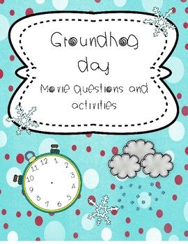 Groundhog day includes: Fun movie questions and activities about the movie. Buy the document and choose the ativities you want to use #groundhogday #groundhog #moviequestions #movie #questions