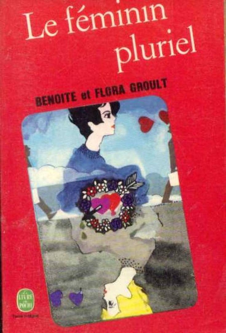 Le féminin pluriel - Benoite et Flora Groult