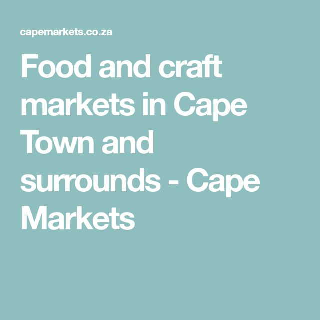 Food and craft markets in Cape Town and surrounds - Cape Markets