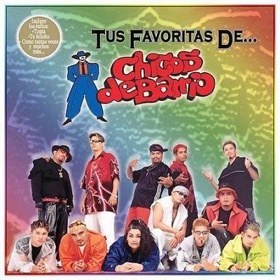 Chicos De Barrio - Tus Favoritas DE Chicos DE Barrio
