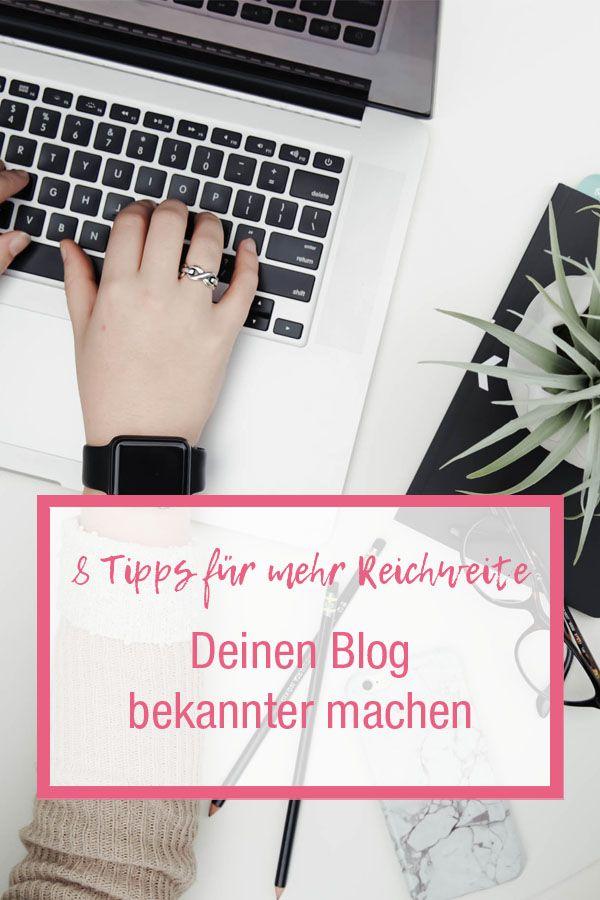 8 Tipps für mehr Reichweite, Reichweitensteigerung, Blog bekannt machen, Blogger, Business, Business Tipps, Blogger Tipps, Corporate Blog, Bekannheitsgrad, Unternehmen, Reichweite
