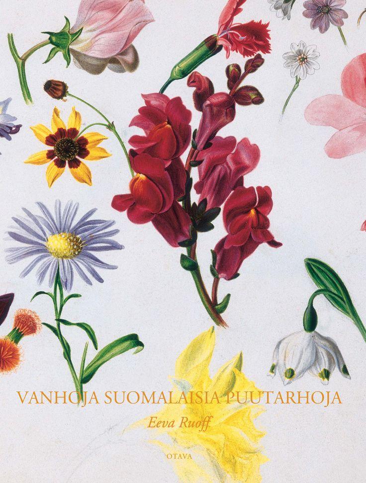 Title: Vanhoja suomalaisia puutarhoja   Author: Eeva Ruoff   Designer: