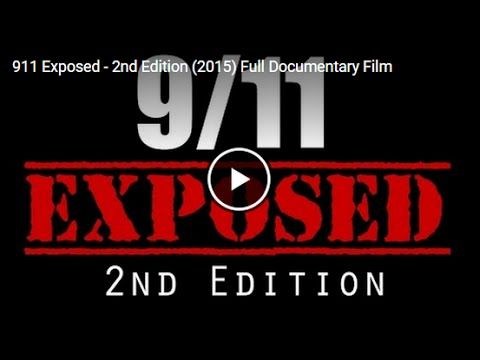 9/11 Exposed 2nd Edition - Documentary (2015) - YouTube