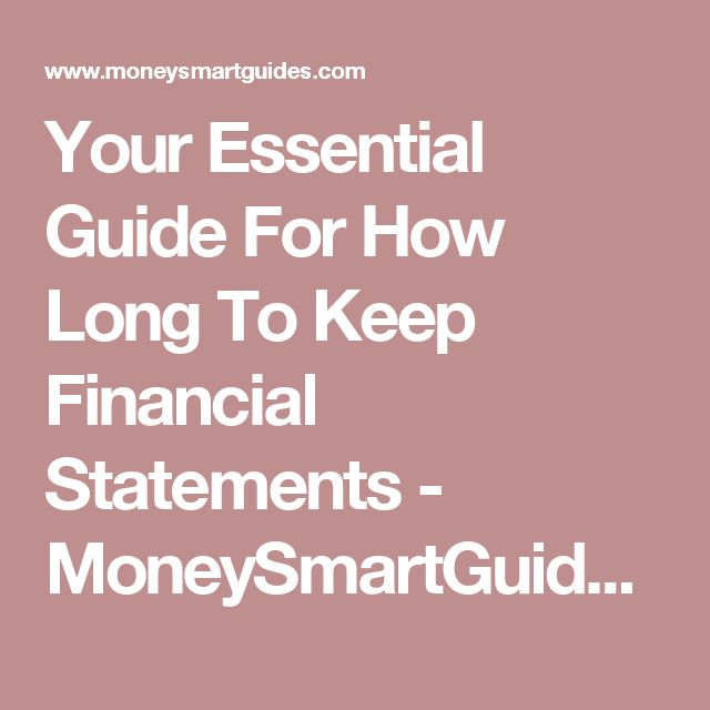 Your Essential Guide For How Long To Keep Financial Statements - MoneySmartGuides.com