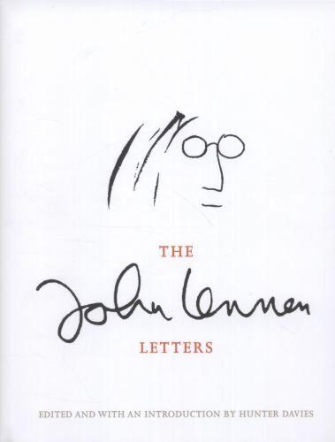 The John Lennon Letters: Lennon, John Davies, Hunter Davies, Hunter (Editor)Davies, Hunter (Introduction by): 9780297866343