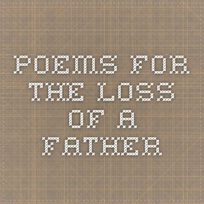 Poems for the loss of a Father