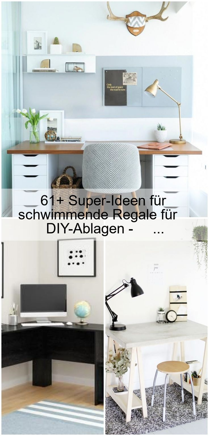 61+ Super-Ideen für schwebende Regale für DIY-Tabletts – #Desk #DIY #floating #ideas #shelves ……