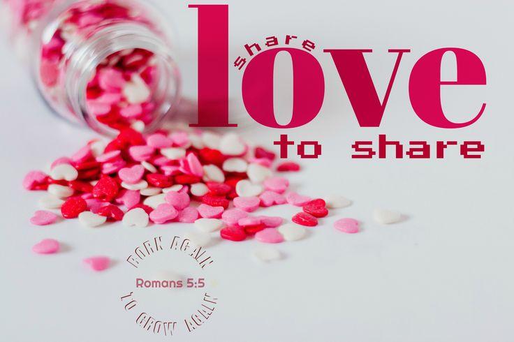 Share love, Love to share, 1 John 4:8