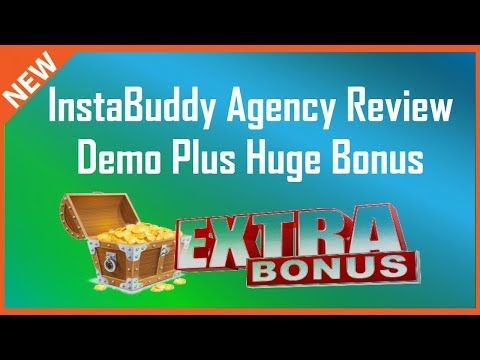 InstaBuddy Agency Review | InstaBuddy Bonus And Demo - YouTube