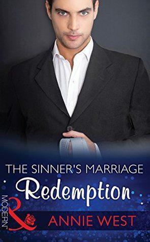 The Sinner's Marriage Redemption (Mills & Boon Modern) by Annie West