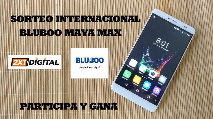Sorteo Internacional de un fantástico Bluboo Maya Max gracias a 2x1digital.com
