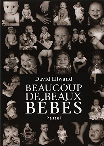 Beaucoup de beaux bébés de David Ellwand