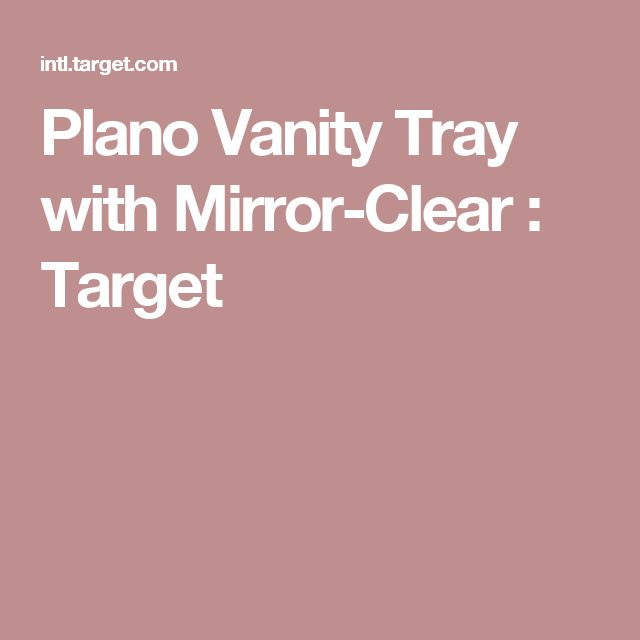 Plano Vanity Tray with Mirror-Clear : Target