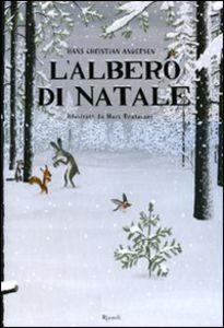 Foto Cover di L' albero di Natale, Libro di H. Christian Andersen,Marc Boutavant, edito da Rizzoli