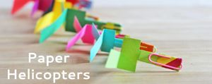 DIY Toy: Paper Helicopter ~ An hour of tinkering with paper & clips = Fun! :-)
