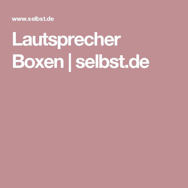 Lautsprecher Boxen   selbst.de
