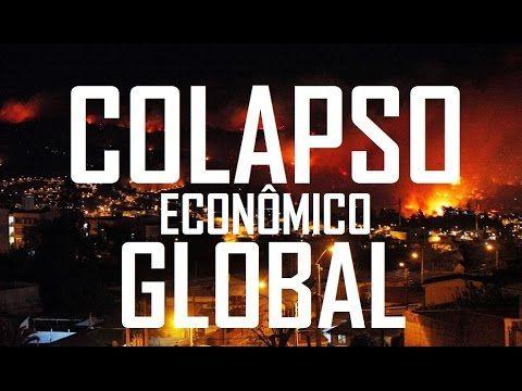 ALERTA! COLAPSO ECONÔMICO GLOBAL Prestes a Ocorrer em 2016 diz Economistas! Fim do Mundo Econômico! - YouTube