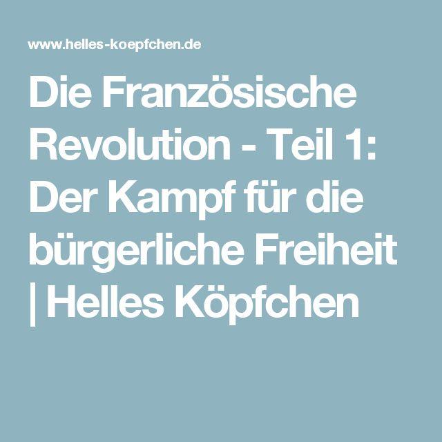 Die Französische Revolution - Teil 1: Der Kampf für die bürgerliche Freiheit   Helles Köpfchen