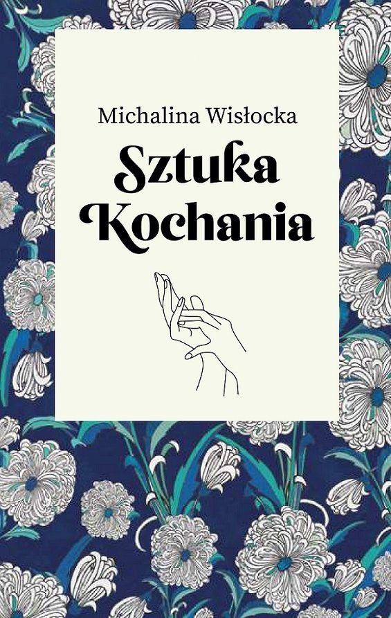 Sztuka kochania -   Wisłocka Michalina , tylko w empik.com: 33,74 zł. Przeczytaj recenzję Sztuka kochania. Zamów dostawę do dowolnego salonu i zapłać przy odbiorze!