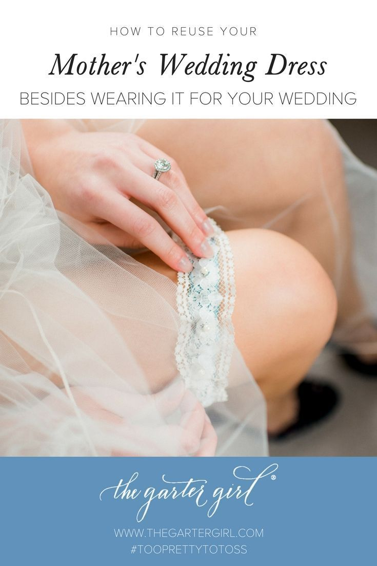 Repurpose wedding dress   Ways To Reuse Your Motherus Wedding Dress For Your Wedding  FALL