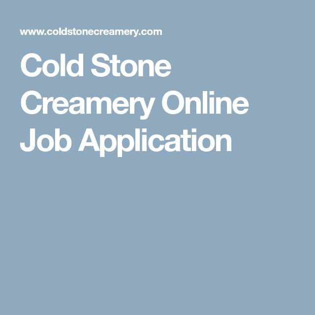 Cold Stone Creamery Online Job Application