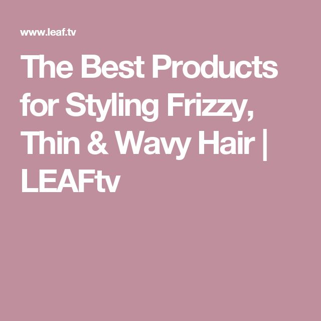 best styling product for thin hair 1000 ideas about thin wavy hair on wavy hair 2987