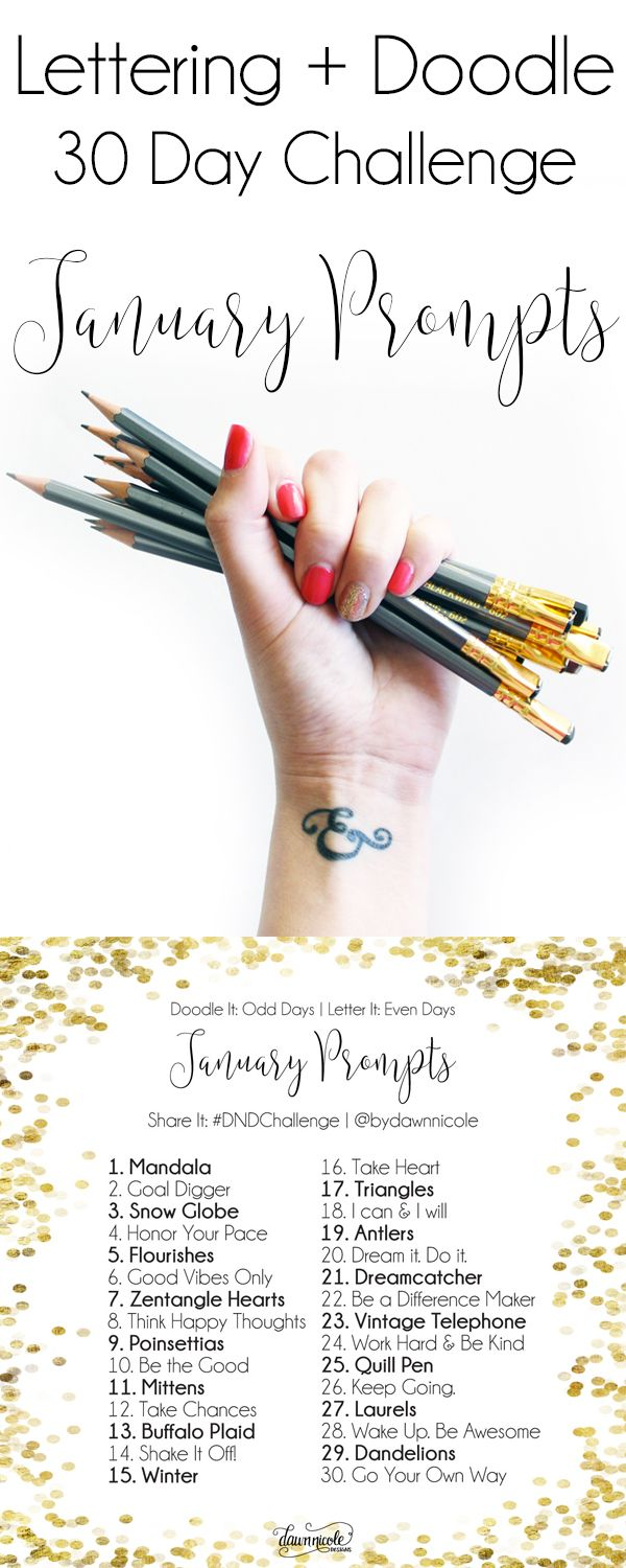 30 Day Challenge: January Prompts   Join these free 30 day challenges on Instagram to practice improve your art + lettering skills!   dawnnicoledesigns.com