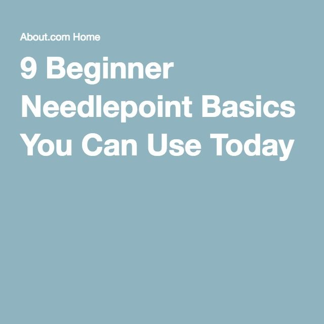 9 Beginner Needlepoint Basics You Can Use Today