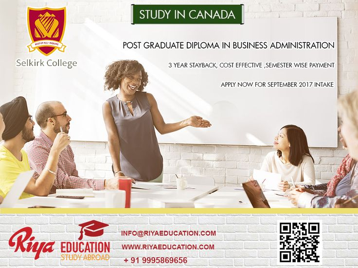 Study Post Graduate Diploma in Business Administration in Canada. Apply now for September 2017 intake.  For expert guidance call or visit our nearest office http://riyaeducation.com/contact/ #studyincanada #abroadeducation