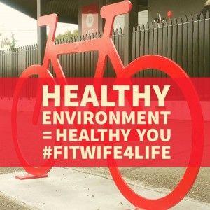 Healthy environment= healthy you. bridaliciousbootcamp.com.au