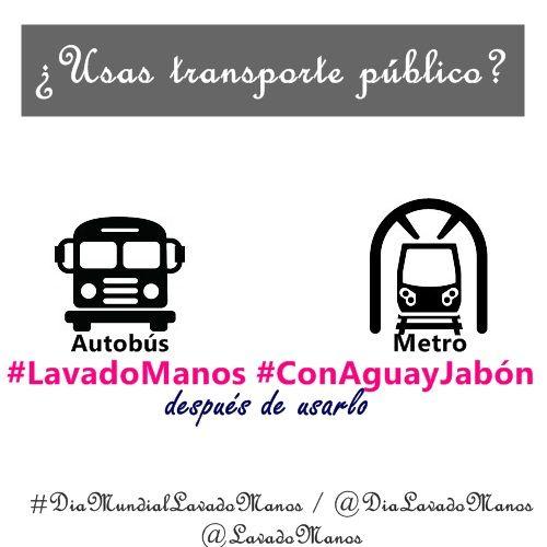 #LavadoManos #ConAguayJabón después de usar el transporte público.