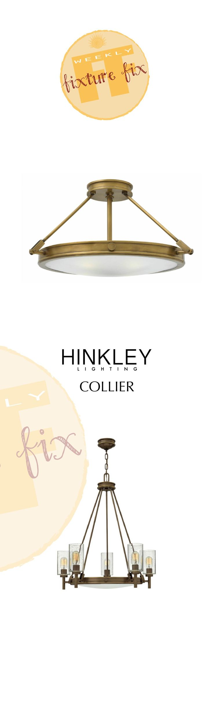 It's Weekly fixture fix Wednesday! Today's is Hinkley Lighting's mature family, Collier, now in new finishes: heritage brass & light oiled bronze. Contact us for more details!