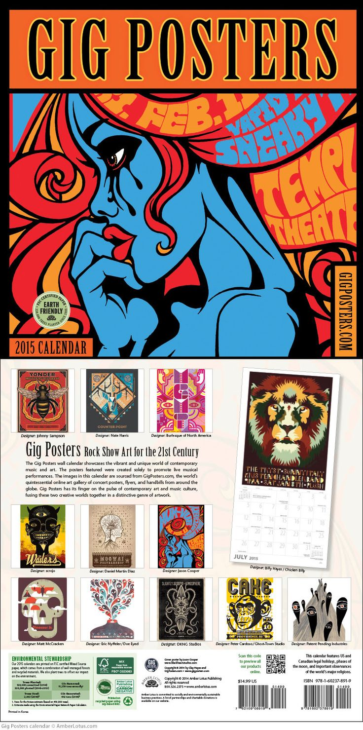 Gig Posters 2015 wall calendar. Featured bands include Dinosaur Jr., The Wailers, Cake, MGMT, Yeasayer, and Mogwai. With poster art by Scrojo, Doe-eyed, Johnny Sampson, DKNG Studios, Daniel Martin Diaz, Nate Duval, Patent Pending, and others. Click through to see the most recent version!