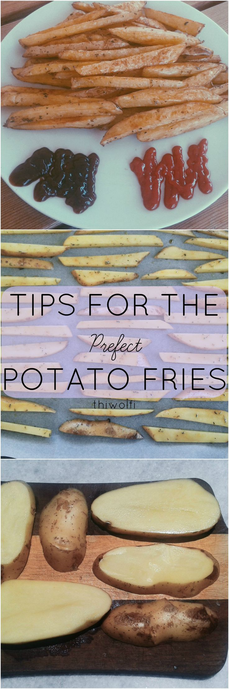 Tips For the Perfect Potato Fires!  All you need to know for making the most delicious oven baked potato fries!