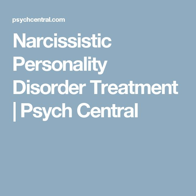 Narcissistic Personality Disorder Treatment | Psych Central