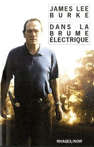 Dans la brume électrique - James Lee Burke