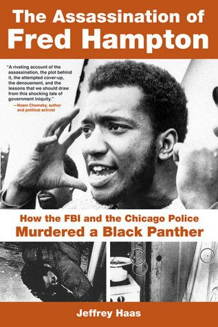 New Addition: The Assassination... http://unitedblackbooks.org/products/the-assassination-of-fred-hampton-by-jeffrey-haas-e-book?utm_campaign=social_autopilot&utm_source=pin&utm_medium=pin