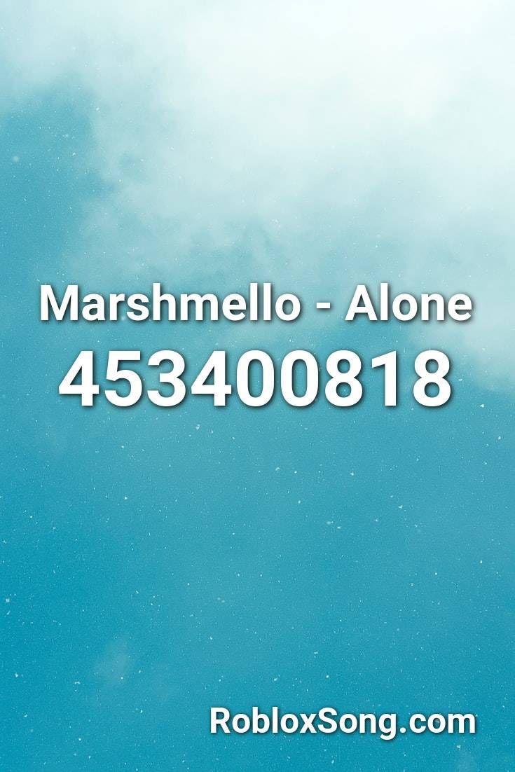 Marshmello Alone Roblox Music Code In 2021 Roblox Bossa Nova Songs