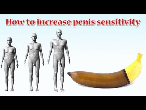 How to increase penis sensitivity