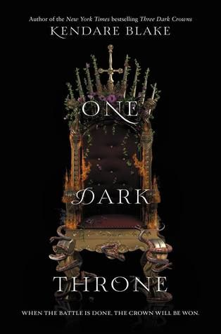 Cover Reveal: One Dark Throne by Kendare Blake - On sale September 19, 2017! #CoverReveal