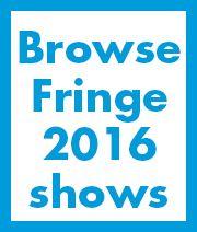 Visit the Fringe   Edinburgh Festival Fringe
