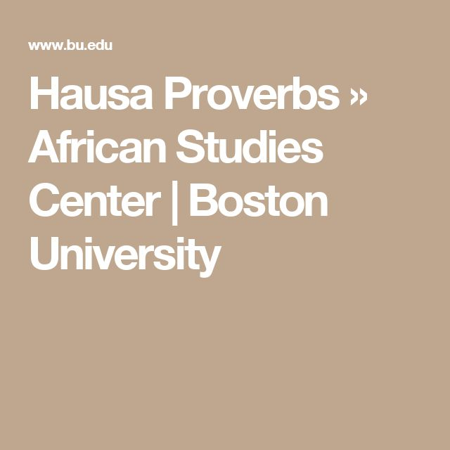 Hausa Proverbs »  African Studies Center  | Boston University