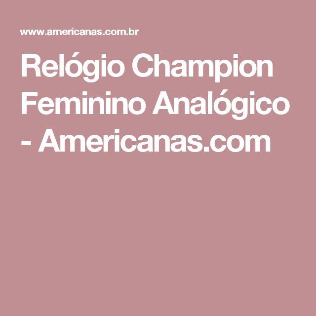Relógio Champion Feminino Analógico - Americanas.com