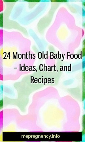 Baby food 24 months old: ideas, diagrams and recipes #childbirth #maternitydres …   – Mother n Kids